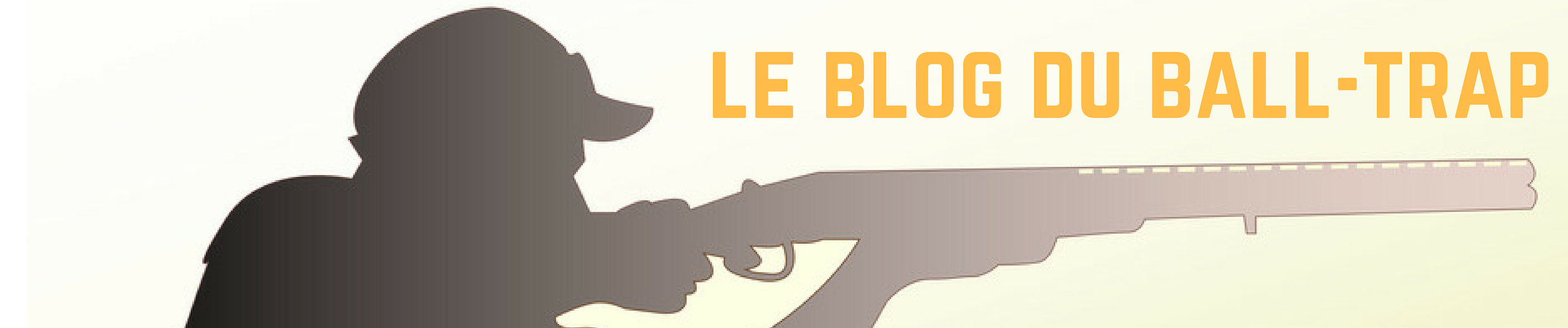 LE BLOG DU BALL-TRAP